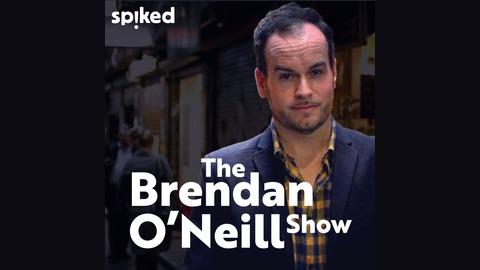 The Brendan O'Neill Show LOCKDOWN REBEL Lionel Shriver