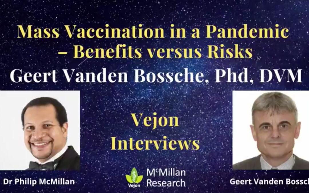 MASS VACCINATION IN A PANDEMIC – BENEFITS VERSUS RISKS: INTERVIEW WITH GEERT VANDEN BOSSCHE